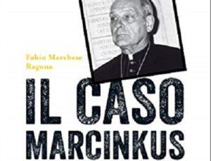 """""""Il caso Marcinkus"""" – 15 marzo, ore 21.00"""