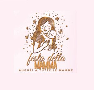 """""""Festa della Mamma"""" – 12 maggio, dalle ore 10.00"""