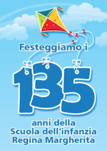135° Anniversario Regina Margherita – 17, 18, 19 maggio