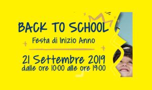 Back to School – Festa di Inizio Anno – 21 settembre 2019