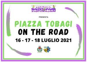 Piazza Tobagi on the Road – 16, 17 e 18 luglio